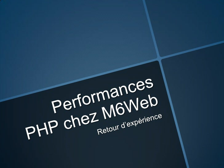 Performances php chez M6Web