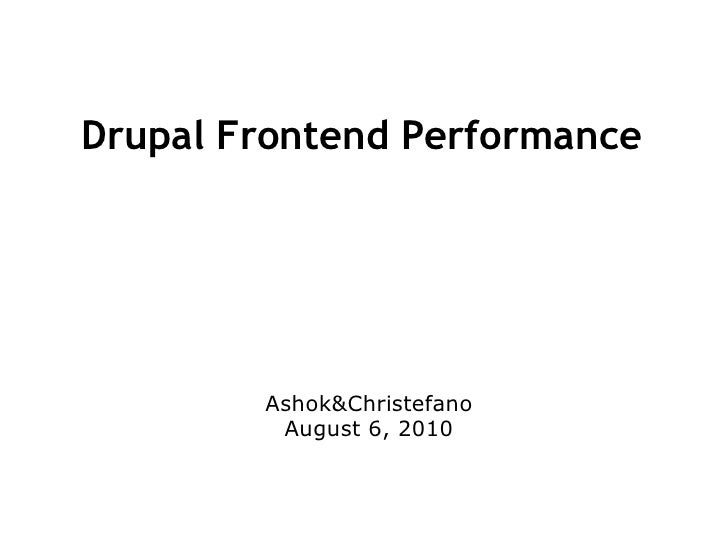 Drupal Frontend Performance and Scalability