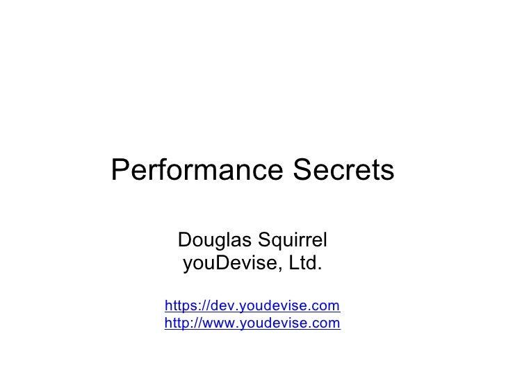 Performance Secrets Douglas Squirrel youDevise, Ltd.  https://dev.youdevise.com http://www.youdevise.com