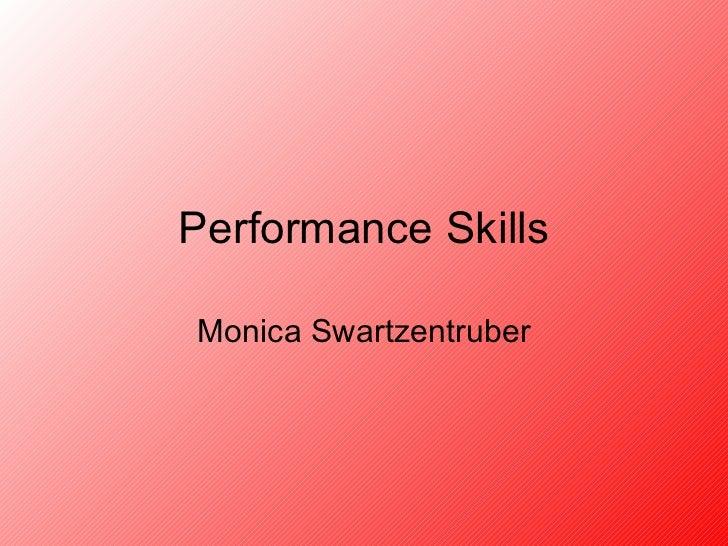 Performance Skills Monica Swartzentruber