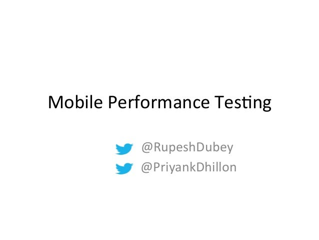 Performance testing of mobile apps