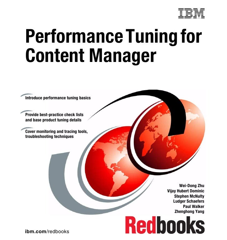 Front coverPerformance Tuning forContent ManagerIntroduce performance tuning basicsProvide best-practice check listsand ba...