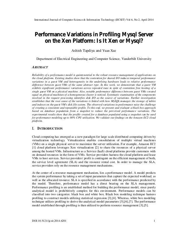 Performance Variations in Profiling Mysql Server on the Xen Platform: Is It Xen or Mysql?