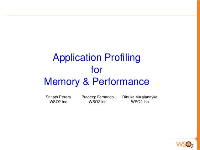 Application Profiling for Memory and Performance