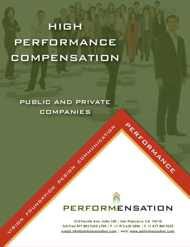 HIGH    PERFORMANCE    COMPENSATION         PUBLIC AND PRIVATE            COMPANIES                                       ...