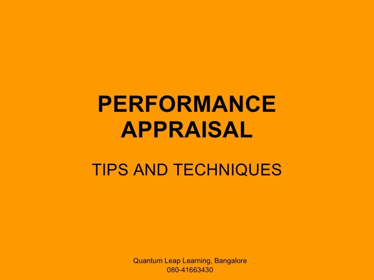 PERFORMANCE APPRAISAL TIPS AND TECHNIQUES