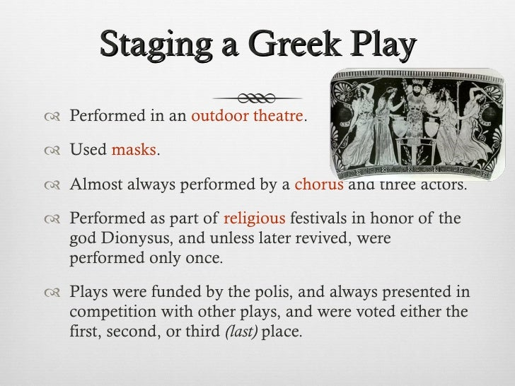 the types of play in ancient greece Play—in various forms such as word play, ritual, and music—proved central to the development of hellenic culture in ancient greece, play (paidia) was.
