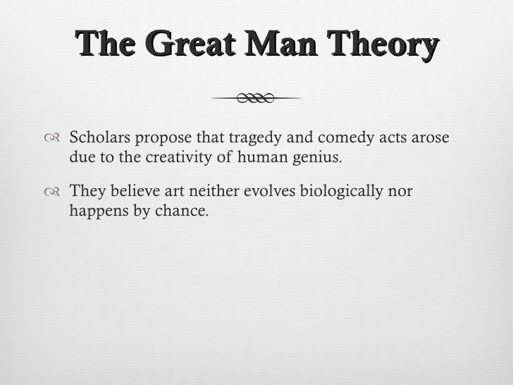 great man theory history 1 great man theory: a personal account of attraction paper for the iba conference helen l eckmann, national university, san diego abstract the paper compares and.