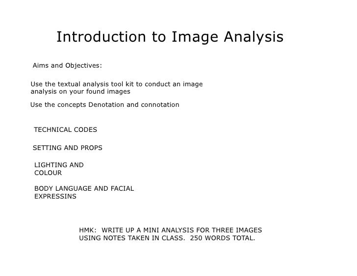 Introduction to Image AnalysisAims and Objectives:Use the textual analysis tool kit to conduct an imageanalysis on your fo...