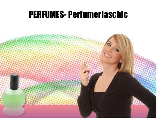 PERFUMES- Perfumeriaschic
