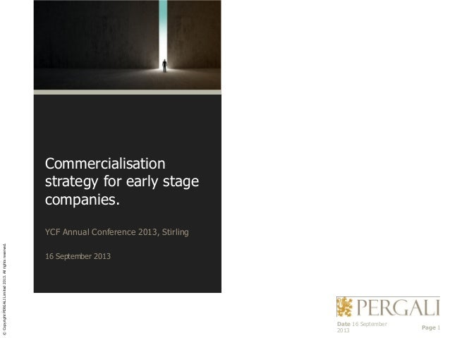 Commercialisation strategy for early stage companies.