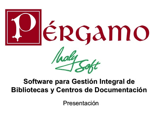 Pergamo Software para Gestión Integral de Bibliotecas y Centros de Documentación
