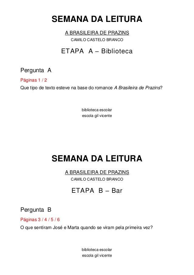 SEMANA DA LEITURA                         A BRASILEIRA DE PRAZINS                           CAMILO CASTELO BRANCO         ...