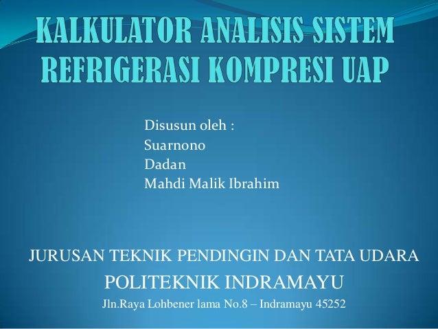 Kalkulator Analisis Sistem Refrigerasi Kompresi Uap