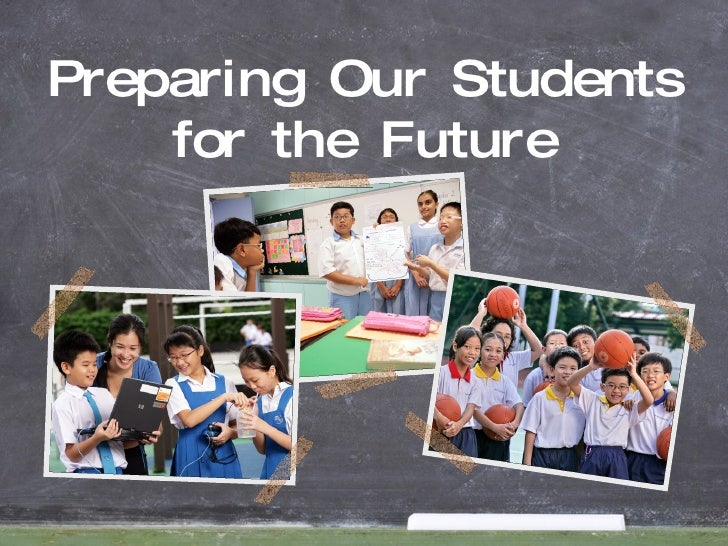 Preparing Our Students for the Future