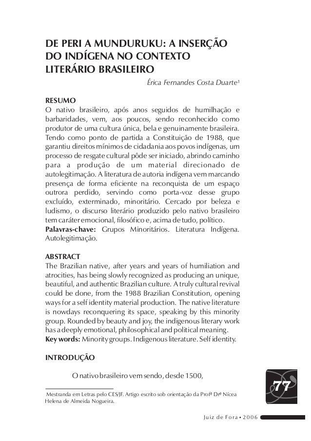 DE PERI A MUNDURUKU: A INSERÇÃODO INDÍGENA NO CONTEXTOLITERÁRIO BRASILEIRO                                           Érica...
