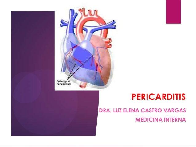 PERICARDITIS DRA. LUZ ELENA CASTRO VARGAS MEDICINA INTERNA