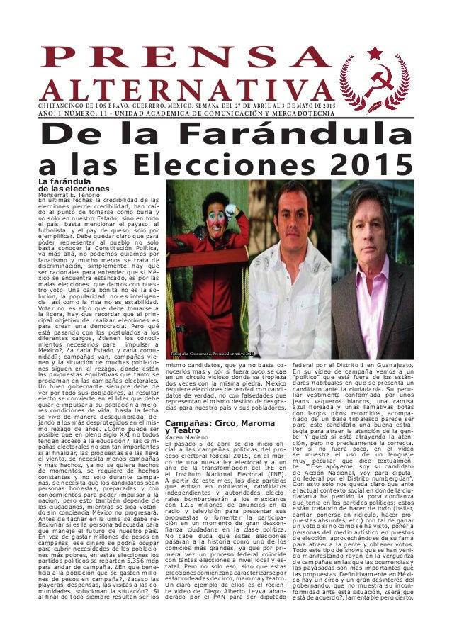 P R E N S A A LT E R NAT I VACHILPANCINGO DE LOS BRAVO, GUERRERO, MÉXICO. SEMANA DEL 27 DE ABRIL AL 3 DE MAYO DE 2015 AÑO:...
