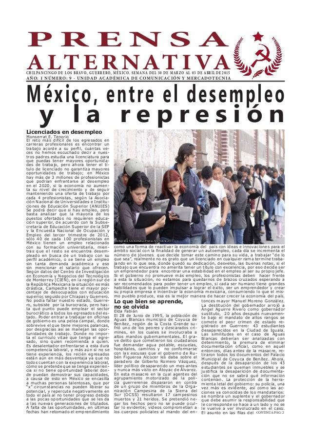P R E N S A A LT E R NAT I VACHILPANCINGO DE LOS BRAVO, GUERRERO, MÉXICO. SEMANA DEL 30 DE MARZO AL 03 DE ABRIL DE 2015 AÑ...