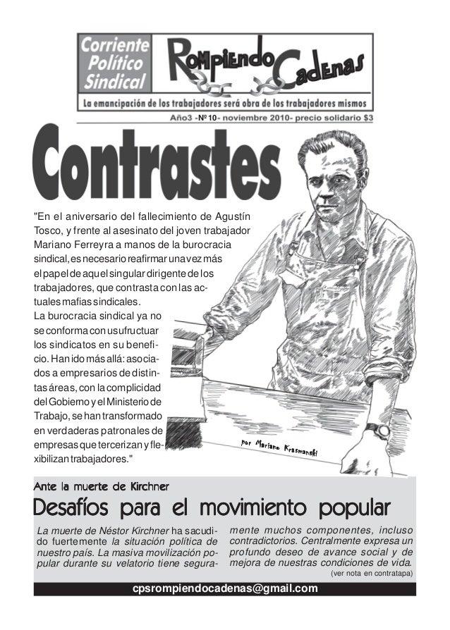 """""""En el aniversario del fallecimiento de Agustín Tosco, y frente al asesinato del joven trabajador Mariano Ferreyra a manos..."""