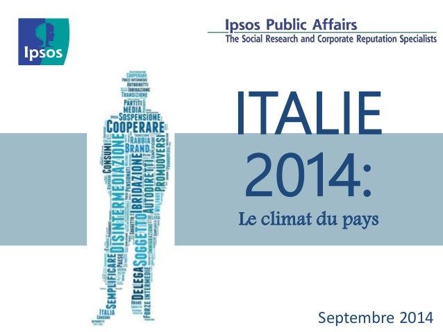 ITALIE  2014:  Le climat du pays  Septembre 2014