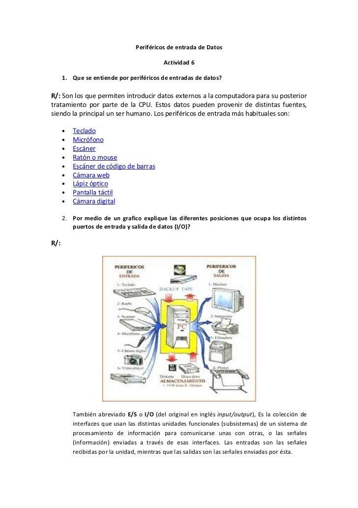 Periféricos de entrada de Datos                                           Actividad 6      1. Que se entiende por periféri...