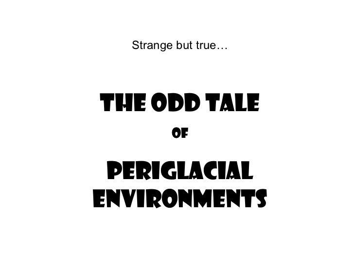 Periglacial processes and features