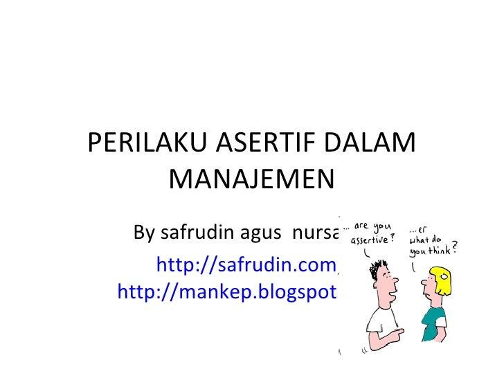 Perilaku asertif dalam manajemen