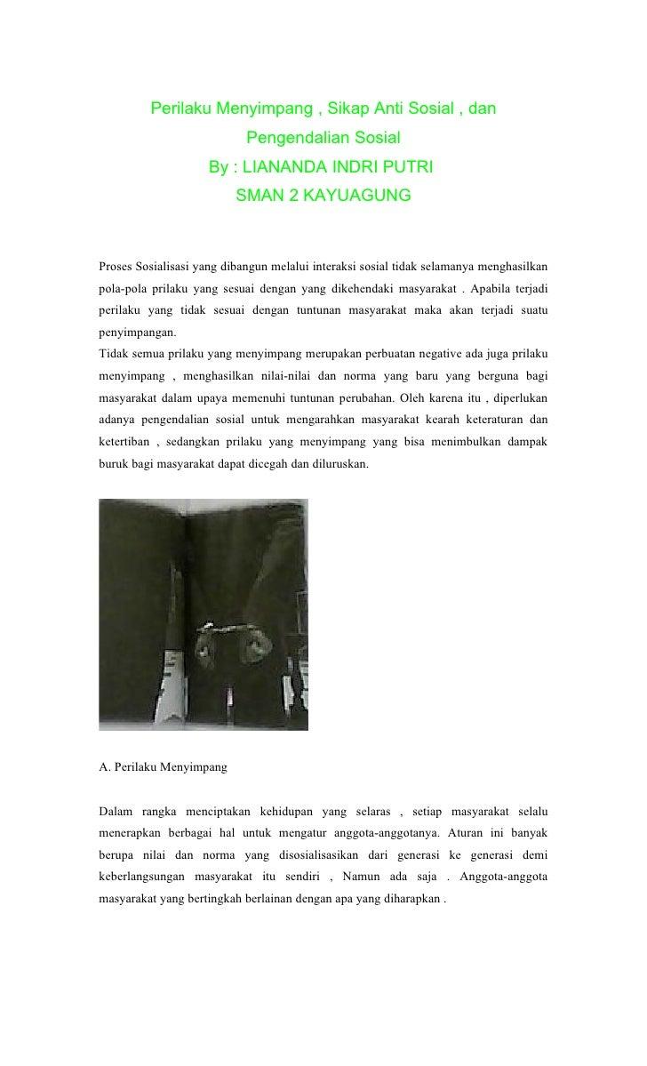 Perilaku Menyimpang , Sikap Anti Sosial , dan                            Pengendalian Sosial                     By : LIAN...