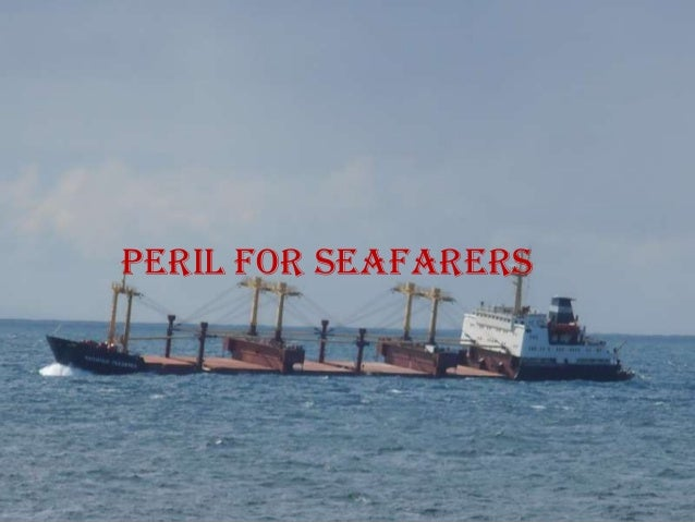 Perils for seafarers