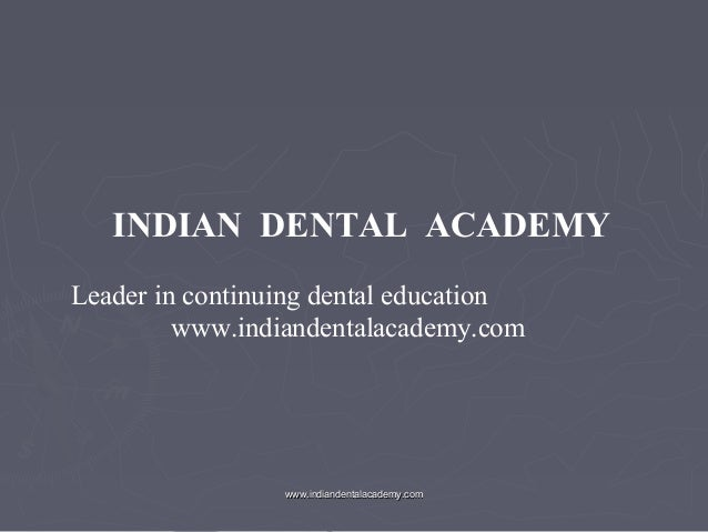 Perio prostho /certified fixed orthodontic courses by Indian dental academy