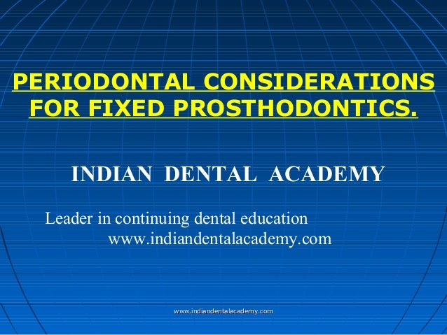 Perio cons in fpd /certified fixed orthodontic courses by Indian dental academy