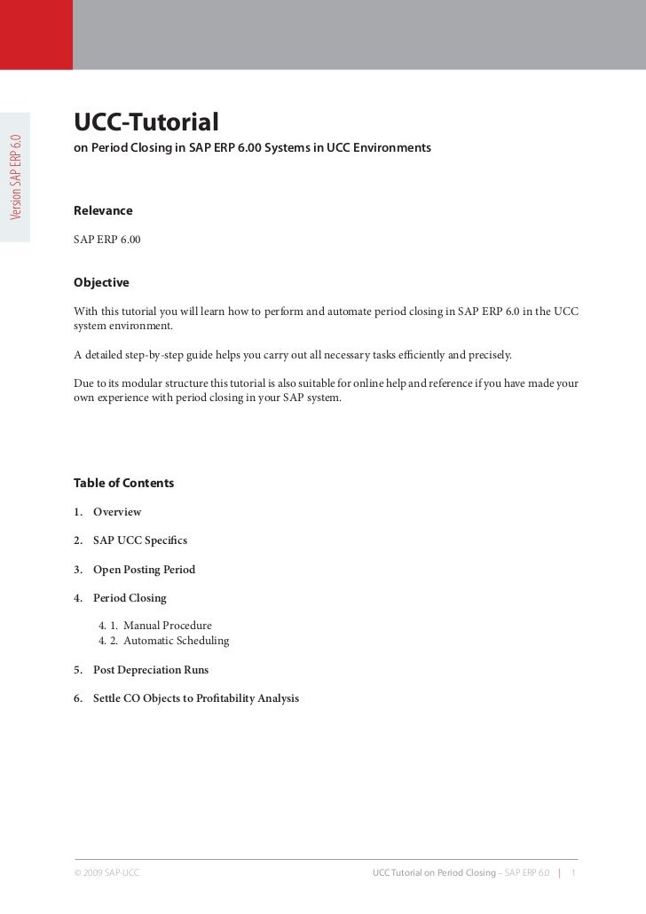 UCC-TutorialVersion SAP ERP 6.0                      on Period Closing in SAP ERP 6.00 Systems in UCC Environments        ...