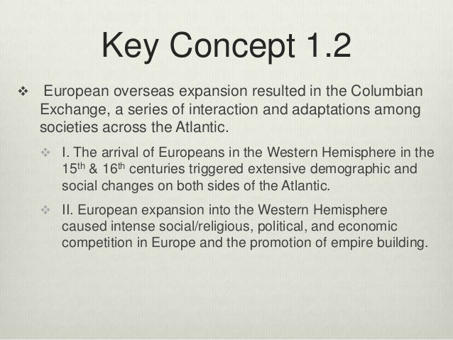 european expansion 15th and 16th centuries The 15th and 16th centuries have often been labeled the age of exploration, discovery, and expansion indeed, the renaissance world was looking outward people were curious, interested, and eager .