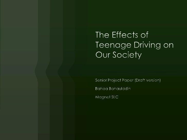 Period 3   bahaa bahaulddin - the effects of teenage driving on secioty
