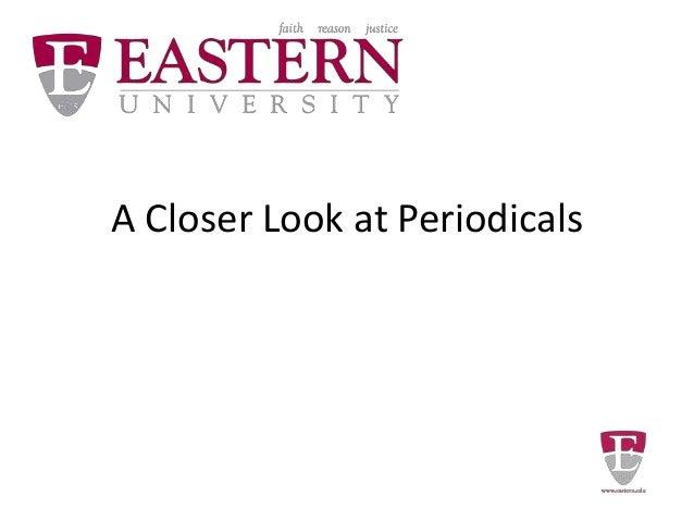 A Closer Look at Periodicals