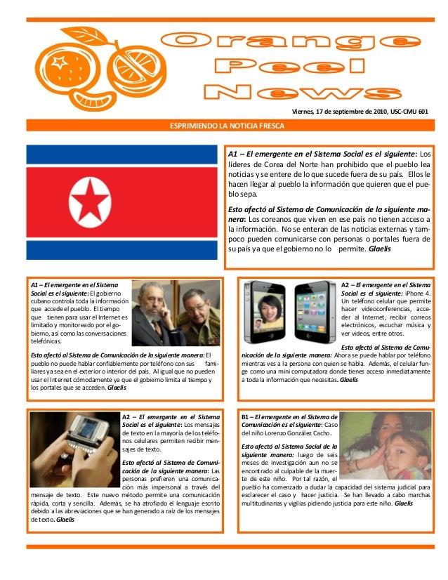Viernes, 17 de septiembre de 2010, USC-CMU 601 ESPRIMIENDO LA NOTICIA FRESCA A1 – El emergente en el Sistema Social es el ...