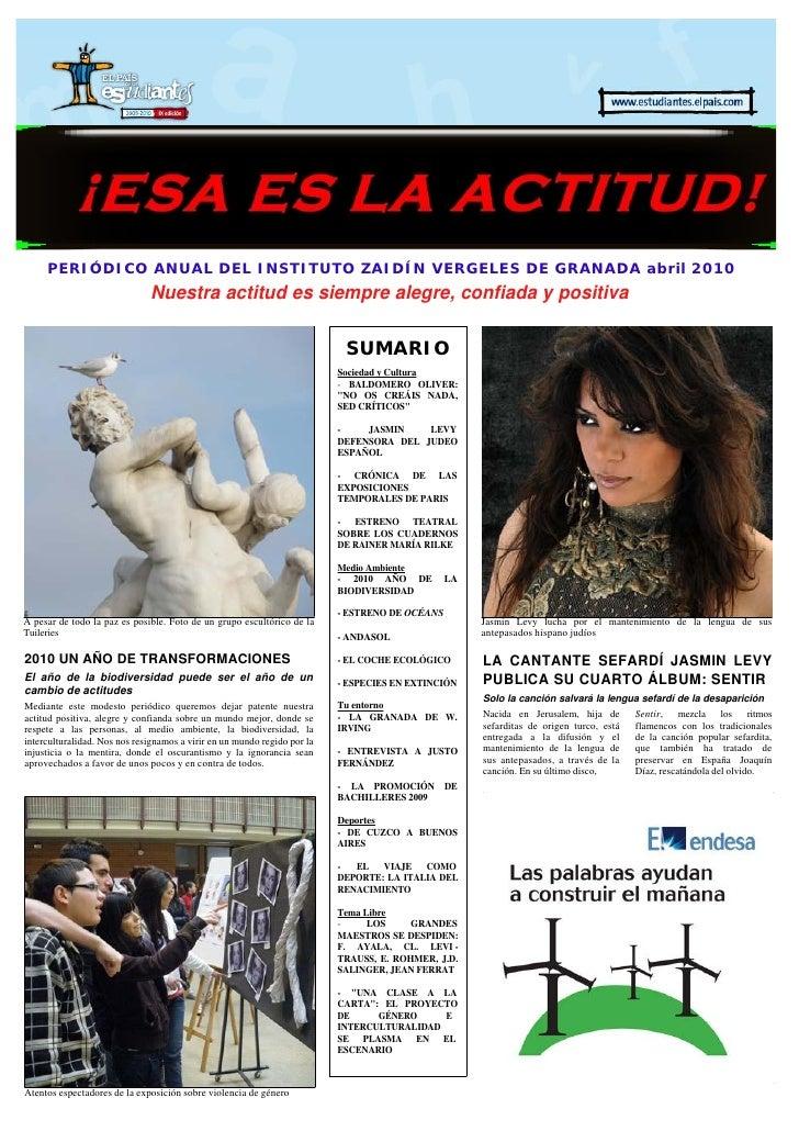 PERIÓDICO ANUAL DEL INSTITUTO ZAIDÍN VERGELES DE GRANADA abril 2010                                Nuestra actitud es siem...