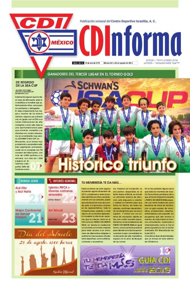 GANADORES DEL TERCER LUGAR EN EL TORNEO GOLD 19 de elul de 5773 México D.F. a 25 de agosto de 2013Núm. 2615 Histórico triu...