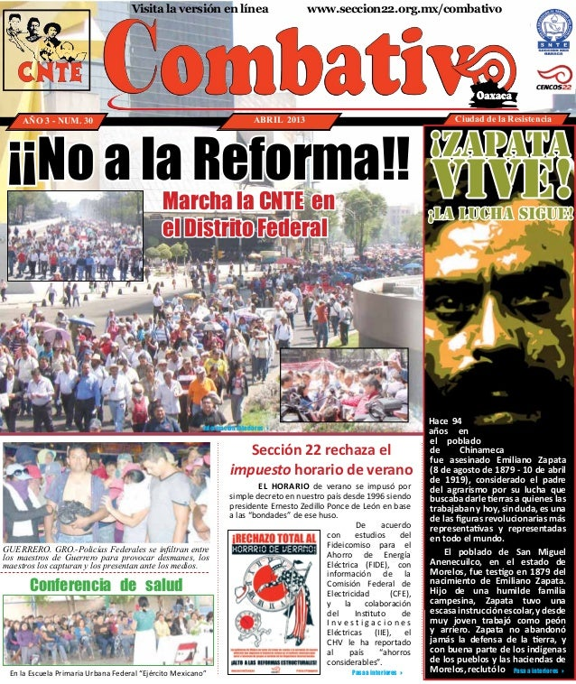 Visita la versión en línea                         www.seccion22.org.mx/combativo     AÑO 3 - NUM. 30                     ...