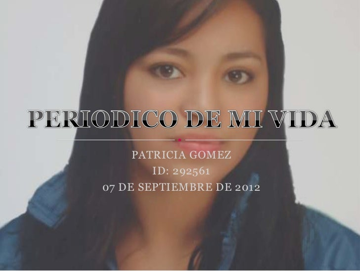 PATRICIA GOMEZ        ID: 29256107 DE SEPTIEMBRE DE 2012