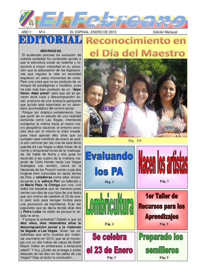 AÑO:1       Nº:4                  EL ESPINAL, ENERO DE 2013                Edición Mensual               AÑORANZAS  El ace...