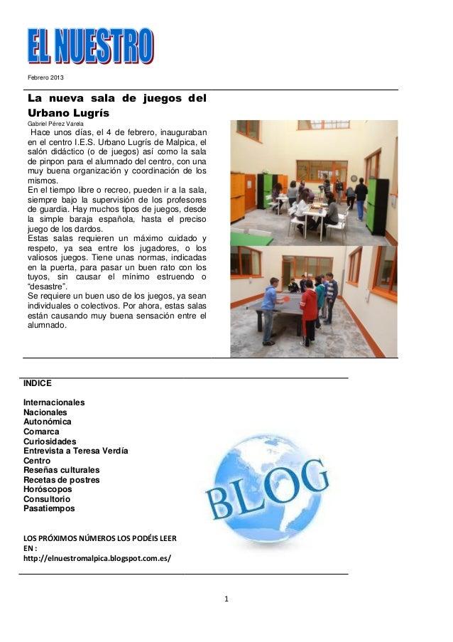 Febrero 2013 La nueva sala de juegos del Urbano Lugrís Gabriel Pérez Varela  Hace unos días, el 4 de febrero, inauguraban ...