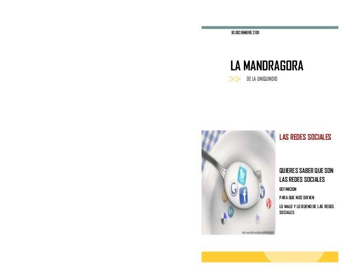 10 DICIEMBRE 2011LA MANDRAGORA         DE LA UNIQUINDIO                            LAS REDES SOCIALES                     ...