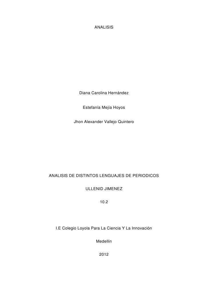 ANALISIS              Diana Carolina Hernández                Estefanía Mejía Hoyos           Jhon Alexander Vallejo Quint...