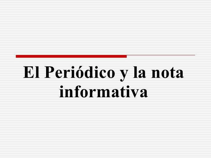 Periodico y Nota Informativa