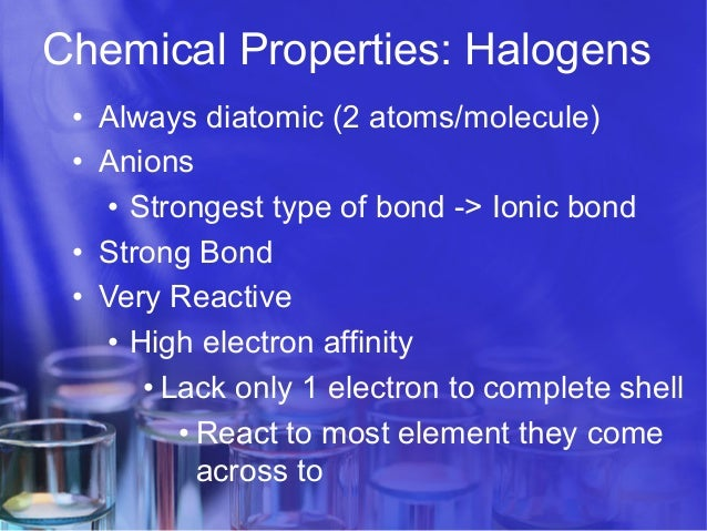 Chemical Properties For Halogens