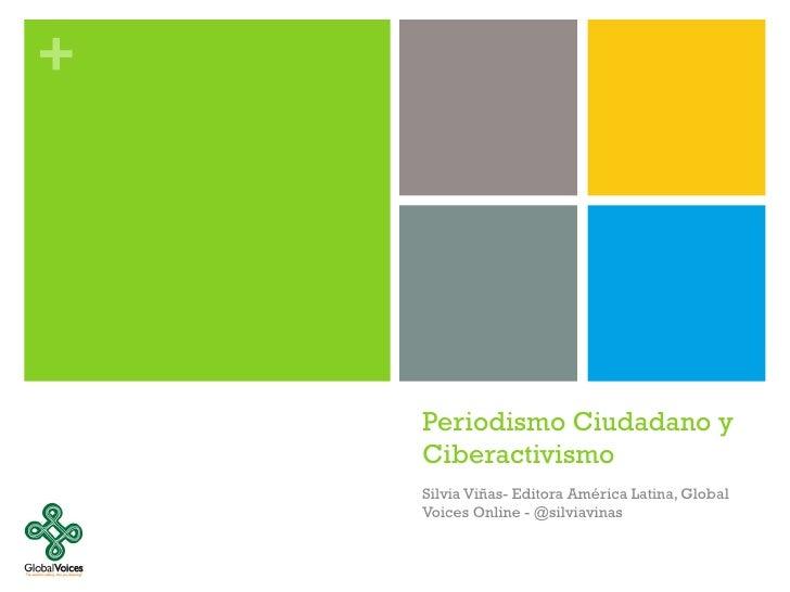 Periodismo Ciudadano y Ciberactivismo