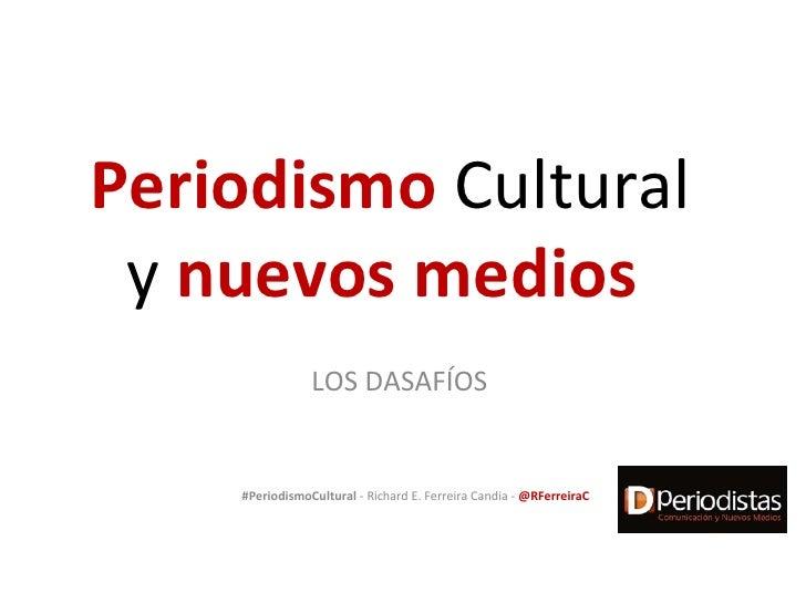 Periodismo cultural y nuevos medios