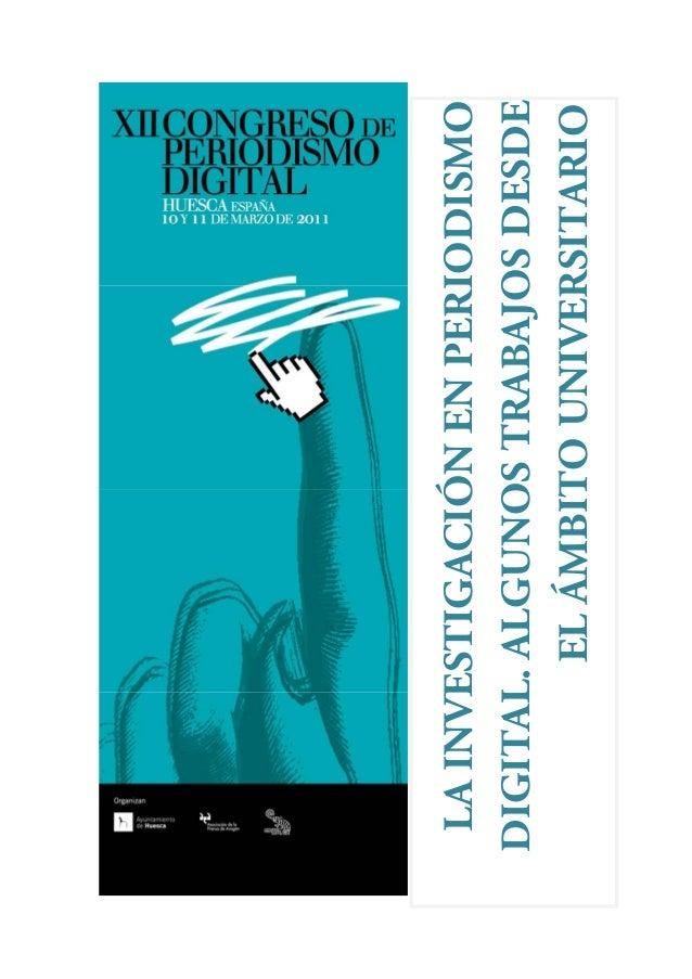 LA INVESTIGACIÓN EN PERIODISMO DIGITAL. ALGUNOS TRABAJOS DESDE EL ÁMBITO UNIVERSITARIO